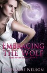 Embracing the Wolf (Anna Avery, #2)