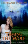 Taming the Wolf (Anna Avery, #1)
