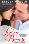 Lucky Break (Shamrock Falls, #1)