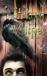 It Started with a Whisper by A.W. Hartoin