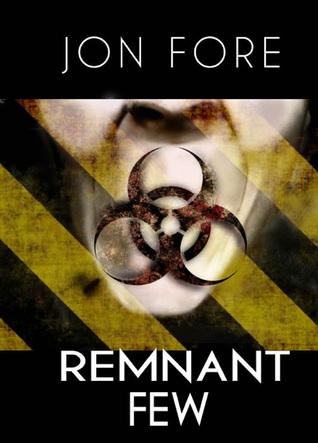 Remnant Few by Jon Fore