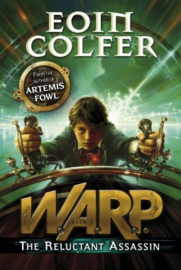 Book Cover: WARP The Reluctant Assassin by Eoin Colfer