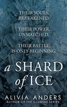 A Shard of Ice by Alivia Anders