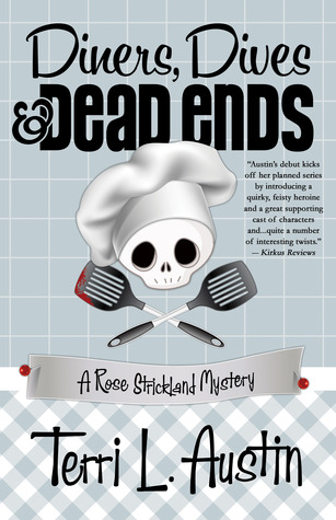 Diners, Dives Dead Ends Rose Strickland Mystery 1