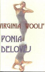 Ponia Delovėj by Virginia Woolf