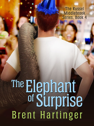 The Elephant of Surprise by Brent Hartinger