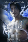 Soriel (Starfire Angels: Revelations, #1)