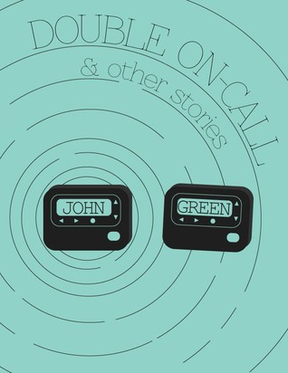 Double On-Call and Other Stories