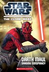 Darth Maul: Shadow Conspiracy (Star Wars: The Clone Wars Junior Novel, #5)