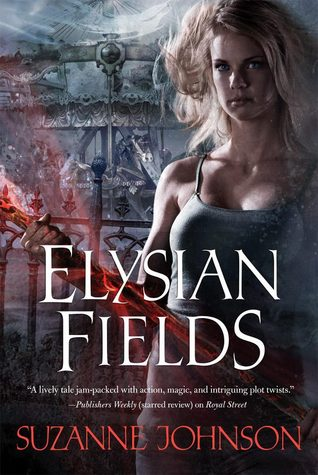Elysian Fields (Sentinels of New Orleans #3)