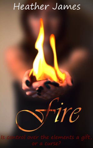 Fire by Heather James