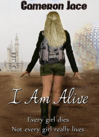 I Am Alive (I Am Alive, #1)