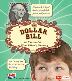 Dollar Bill in Translation: What It Really Means
