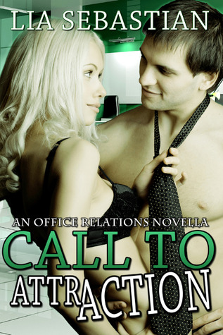 Call to Attraction (Office Relations #1)