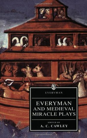 Everyman and Medieval Miracle Plays by Anonymous