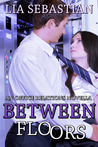 Between Floors (Office Relations #2)