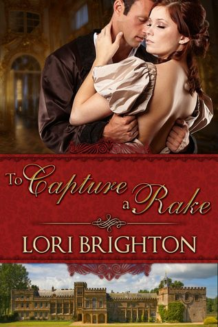 To Capture a Rake by Lori Brighton