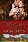 To Capture a Rake (Seduction, #2)
