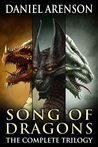 Song of Dragons: The Complete Trilogy (Song of Dragons #1-3)