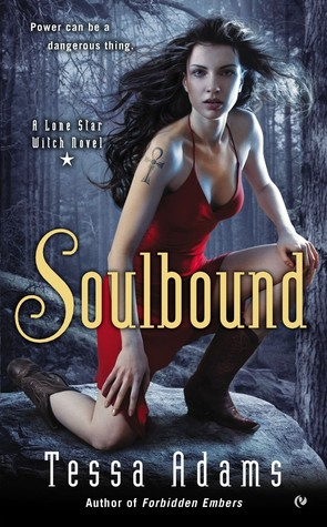 Review: Soulbound by Tessa Adams (Lone Star Witch #1)