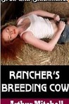 Rancher's Breeding Cow (Bred and Blackmailed)