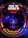 From the Ground Up by Dylan  Jones