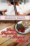 Pride, Prejudice and the Perfect Match (Perfect #1)