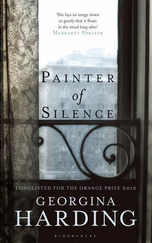 Painter of Silence by Georgina Harding