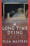 A Long Time Dying