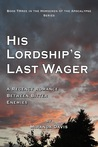 His Lordship's Last Wager (Horsemen of the Apocalypse #3)