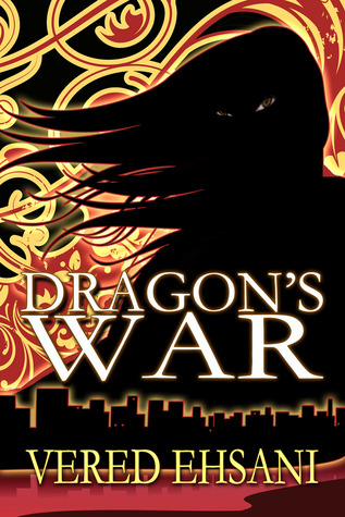 Dragon's War (Dragon & Myth #2)