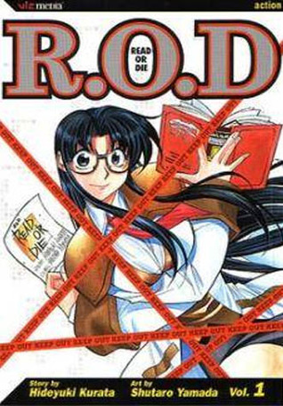 R.O.D. Read or Die 1 by Hideyuki Kurata