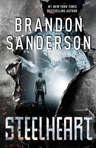 Steelheart by Brandon Sanderson