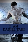I am Daniel Tahi (A Novella in the Telesa Series)