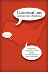 Conversations Across Our America: Talking about Immigration and the Latinoization of the United States
