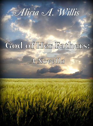 God of Her Fathers: A Novella