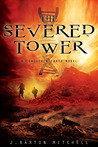 The Severed Tower (Conquered Earth #2)