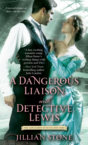 A Dangerous Liaison with Detective Lewis (The Gentlemen of Scotland Yard, #2)