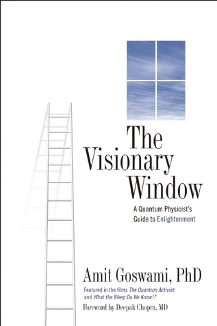 The Visionary Window by Amit  Goswami