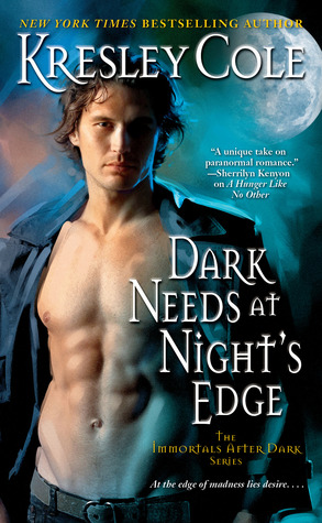 Dark Needs at Night's Edge (Immortals After Dark, #5)