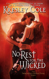 No Rest for the Wicked (Immortals After Dark #3)