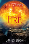 Fire (Dreams of Fire and Gods, #2)