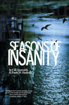 Seasons of Insanity