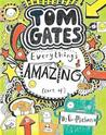 Everything's Amazing [sort of] (Tom Gates, #3)