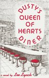 Dusty's Queen Of Hearts Diner (Morton River Valley, #1)