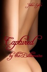Captured by the Billionaire by Julia Sykes