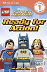 Lego DC Super Heroes: Ready for Action! (DK Readers)
