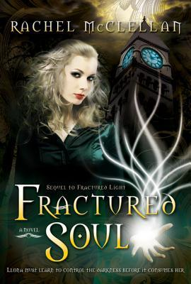 Fractured Soul (Fractured Light #2)