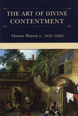 The Art of Divine Contentment by Thomas Watson