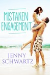Mistaken Engagement by Jenny Schwartz